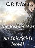 The Reaper War: An Epic Sci-Fi Novel (English Edition)