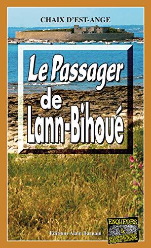 Le passager de Lann-Bihoué: Mystère et suspense en Bretagne (Enquêtes & Suspense) par Editions Alain Bargain