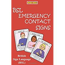 BSL EMERGENCY CONTACT SIGNS
