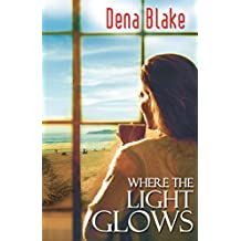 Where the Light Glows (English Edition)