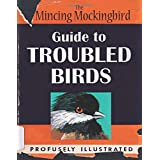The Mincing Mockingbird Guide to Troubled Birds