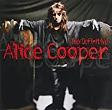 The Definitive Alice Cooper (Int'l Version)