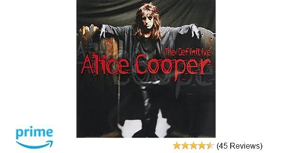 5c3775ef5790f The Definitive Alice Cooper (Int'l Version)