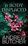 A Body Displaced (Lansin Island Book 2) by Andrew Butcher