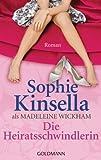 'Die Heiratsschwindlerin: Roman' von Sophie Kinsella