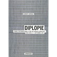 Diplopie. L'image photographique à l'ère des médias globalisés. Essai sur le 11 septembre 2001
