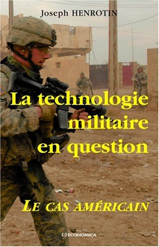 La technologie militaire en question : Le cas amricain