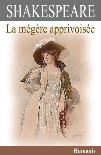 La mégère apprivoisée (augmenté, annoté et illustré) (Shakespeare t. 5)