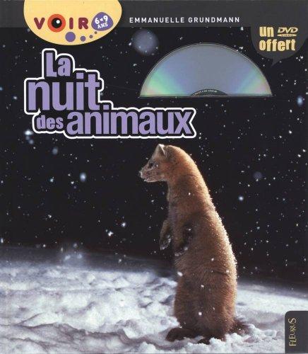 La nuit des animaux : 6-9 ans (1DVD)