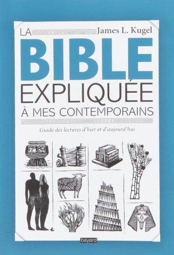 La Bible Expliquée À Mes Contemporains