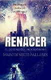 RENACER: El Destino del Incorpóreo, Volumen II