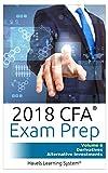 CFA Level 1 Exam Prep - Volume 6 - Derivatives & Alternative Investments
