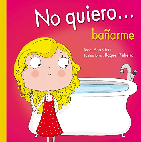 no-quiero-banarme-i-dont-want-to-take-a-shower