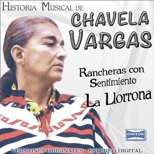... Chavela Vargas La Llorona