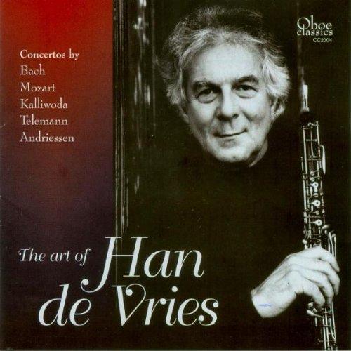 Preisvergleich Produktbild The Art of Han de Vries-Oboe Concertos
