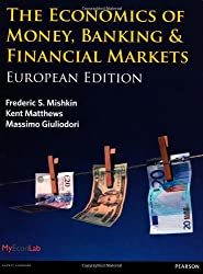 Economics of Money, Banking & Financial Markets: European Edition