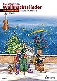 Die schönsten Weihnachtslieder: sehr leicht bearbeitet. 1-2 Violoncelli.