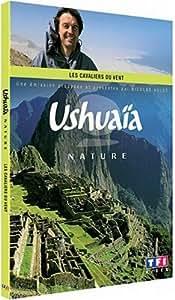 Ushuaïa nature - Les cavaliers du vent
