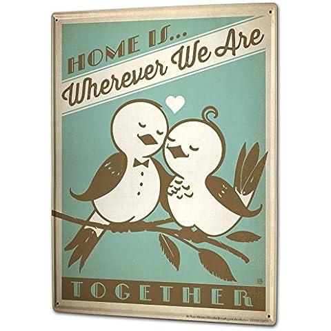 Cartello Targa in Metallo XXL Retro La casa è ... amore uccelli