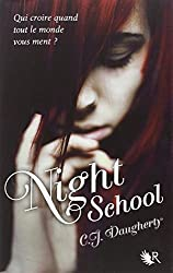 Night School, Tome 1 : by C-J Daugherty (2012-05-10)