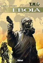 TNO, Tome 2 : Ebola
