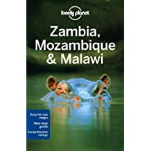 Lonely Planet Zambia, Mozambique & Malawi (Travel Guide) by Lonely Planet (2013-06-14)
