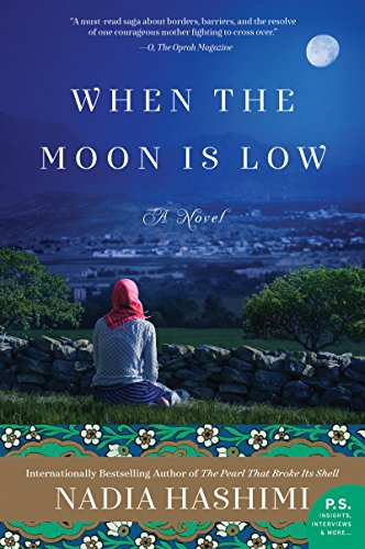 When the Moon Is Low: A Novel (English Edition) (Fiction Afghanische)