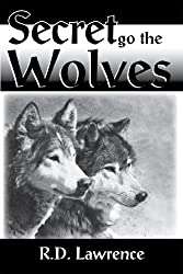 Secret Go the Wolves (English Edition)