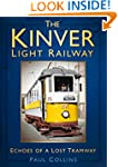 The Kinver Light Railway: Echoes of a...
