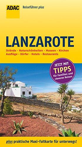 ADAC Reiseführer plus Lanzarote: mit Maxi-Faltkarte zum Herausnehmen