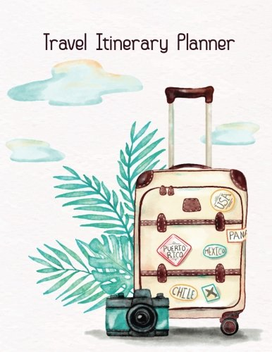 Travel Itinerary Planner: Journal: Itinerary Planner, Travellers Notebook log To Write In, Books Planner, Adventures, Memories Keepsake, Luggage Checklist Paperback (Travel Essentials): Volume 1