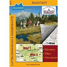 Radstadt A075 (Luftbildpanorama und topographische Wander- und Radkarte)