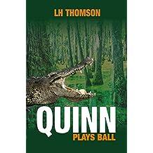 Quinn Plays Ball (Liam Quinn Mystery Series Book 10)