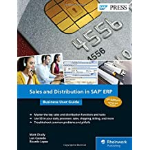 Sales and Distribution in SAP ERP: Business User Guide (SAP PRESS: englisch)