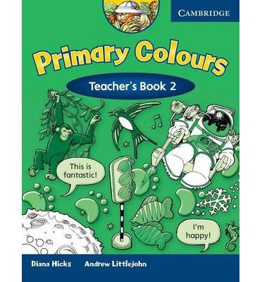 [(Primary Colours 2 Teacher's Book)] [Author: Diana Hicks] published on (February, 2014)