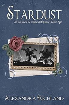 Stardust (The Starlight Trilogy #3) (English Edition) par [Richland, Alexandra]