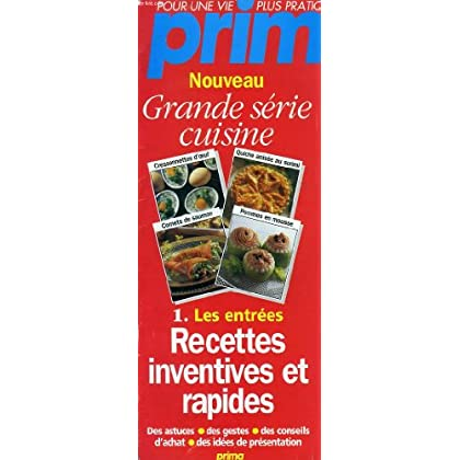 PRIM, GRANDE SERIE CUISINE, 1. LES ENTREES