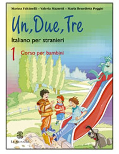 Un, due, tre. Con CD Audio: 1
