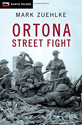Ortona Street Fight (Rapid Reads) by Mark Zuehlke (2011-04-01)