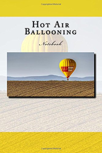 Hot Air Ballooning: Notebook por Wild Pages Press