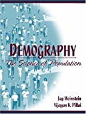 Demography: The Science of Population by Jay Weinstein (2000-11-16)
