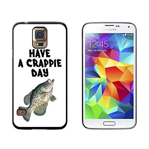 Haben eine Crappie Tag–Fisch Angeln Schlechte–Snap auf Hart Schutzhülle für Samsung Galaxy S5–Schwarz (Fische Schwarz Crappie)