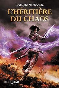 """Résultat de recherche d'images pour """"l'héritière du chaos tome 1"""""""