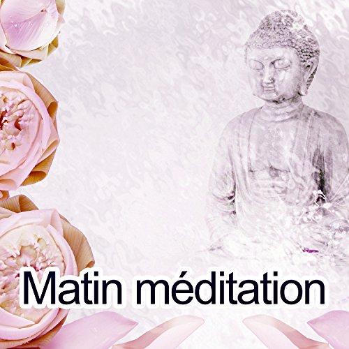 Matin méditation - La meilleure façon de mute, Corps tranquille, Naturel du rythme cardiaque, Souffle paisible, La joie de la vie - De Vie Joie