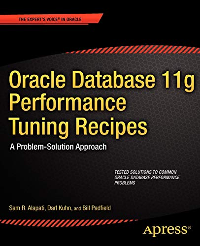 Performance Tuning Recipes: A Problem-Solution Approach (Expert's Voice in Oracle) ()