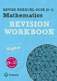 REVISE Edexcel GCSE (9-1) Mathematics Higher Revision Workbook: Higher: For the 9-1 Qualifications (REVISE Edexcel GCSE Maths 2015)