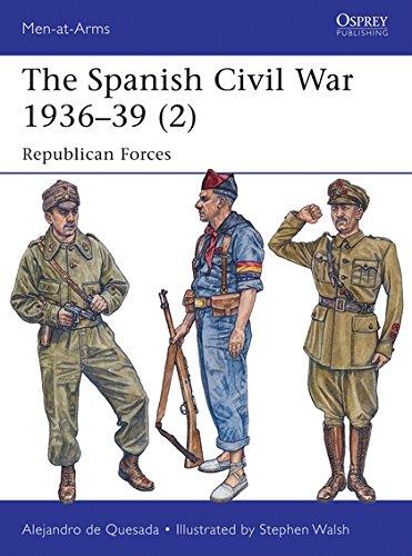 The Spanish Civil War 1936–39 (2): Republican Forces (Men-at-Arms) por Alejandro de Quesada