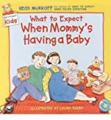 [(What to Expect When Mommy's Having a Baby )] [Author: Heidi Murkoff] [Jun-2000]