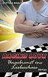 Ungebremst ins Liebeschaos (Die 'Racing Love' Reihe 5): Sports Romance, Liebe, Gay Romance