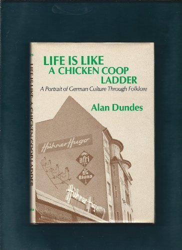 life-is-like-a-chicken-coop-ladder-a-portrait-of-german-culture-through-folklore